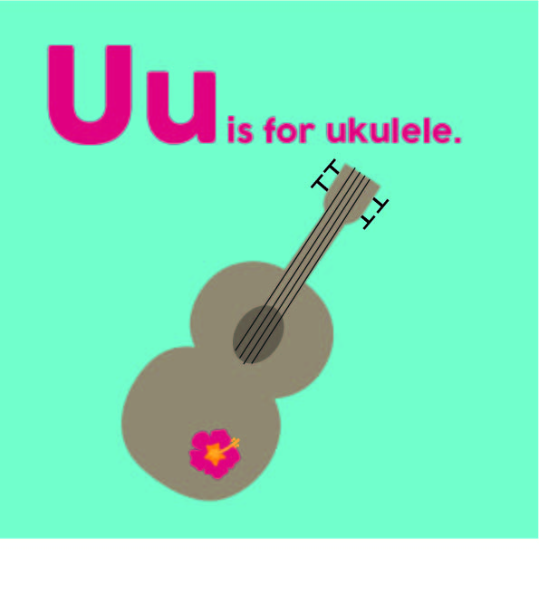 u is for ukulele